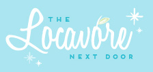 The Locavore Next Door